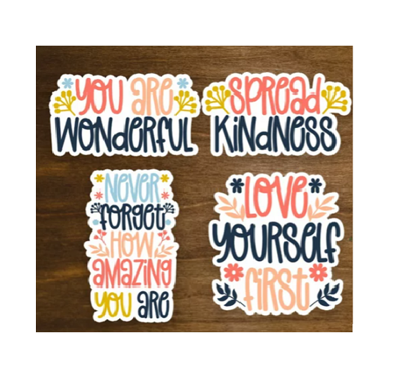 Floral Inspirational Stickers-in several quotes such as spread kindness, never forget how amazing you are