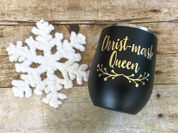 Wine Tumbler, Christ-mask Queen-12 ounce matte black Insulated wine cup personalized in gold letters