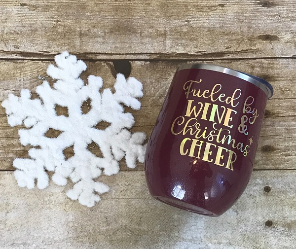Insulated Cup Fueled by Wine-and Christmas Cheer, 12 ounce maroon tumbler with gold letters