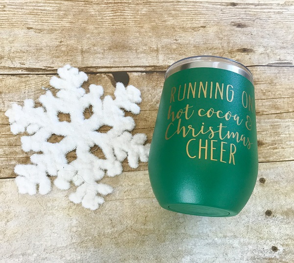 Holiday Cup, Christmas Cheer-12 ounce green Insulated wine cup with gold words Running on Hot Cocoa and Christmas Cheer