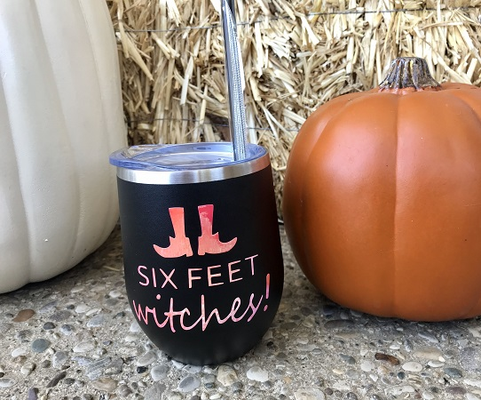 Six Feet Witches - Wine Cup - Halloween Wine Glass-wine cup, drink up witches, halloween wine glass, shimmer wine tumbler, opal vinyl, halloween gift, hostess, custom tumbler, unique cup, best present to give, personalized gift, housewarming, vino, barware, six feet witches, halloween, party gift