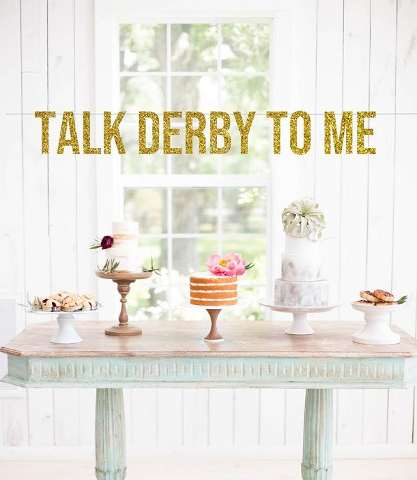 Derby Banner-Talk Derby to Me in large 5 gold glitter letters